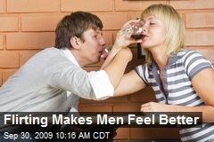 Flirting Makes Men Feel Better