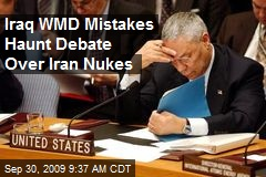 Iraq WMD Mistakes Haunt Debate Over Iran Nukes