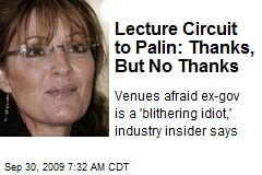 Lecture Circuit to Palin: Thanks, But No Thanks