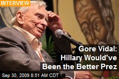 Gore Vidal: Hillary Would've Been the Better Prez