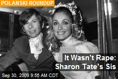It Wasn't Rape: Sharon Tate's Sis