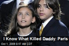 I Know What Killed Daddy: Paris