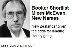 Booker Shortlist Mixes McEwan, New Names