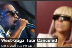 West-Gaga Tour Canceled