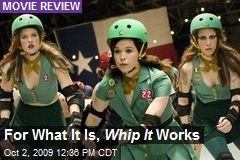 For What It Is, Whip It Works