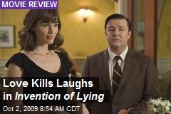 Love Kills Laughs in Invention of Lying