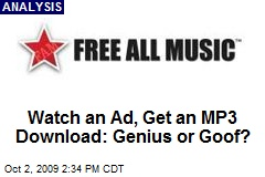 Watch an Ad, Get an MP3 Download: Genius or Goof?