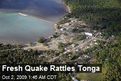 Fresh Quake Rattles Tonga