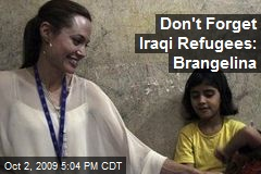 Don't Forget Iraqi Refugees: Brangelina