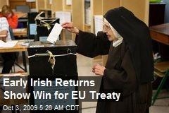 Early Irish Returns Show Win for EU Treaty