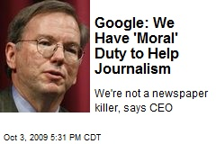 Google: We Have 'Moral' Duty to Help Journalism
