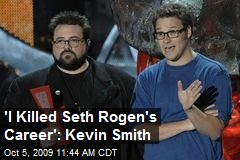 'I Killed Seth Rogen's Career': Kevin Smith