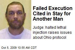 Failed Execution Cited in Stay for Another Man