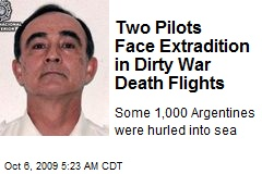 Two Pilots Face Extradition in Dirty War Death Flights