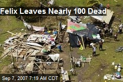Felix Leaves Nearly 100 Dead