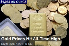 Gold Prices Hit All-Time High
