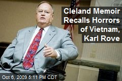 Cleland Memoir Recalls Horrors of Vietnam, Karl Rove