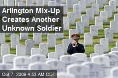 Arlington Mix-Up Creates Another Unknown Soldier