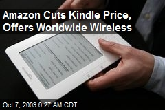 Amazon Cuts Kindle Price, Offers Worldwide Wireless