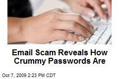 Email Scam Reveals How Crummy Passwords Are