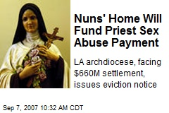 Nuns' Home Will Fund Priest Sex Abuse Payment