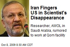 Iran Fingers US in Scientist's Disappearance