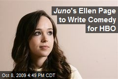 Juno 's Ellen Page to Write Comedy for HBO