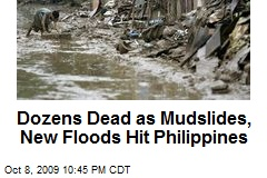 Dozens Dead as Mudslides, New Floods Hit Philippines