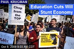 Education Cuts Will Stunt Economy