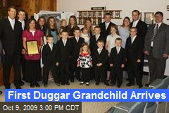 First Duggar Grandchild Arrives