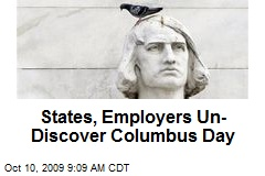 States, Employers Un-Discover Columbus Day