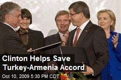 Clinton Helps Save Turkey-Armenia Accord