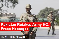 Pakistan Retakes Army HQ, Frees Hostages