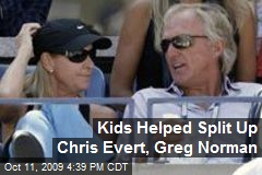 Kids Helped Split Up Chris Evert, Greg Norman