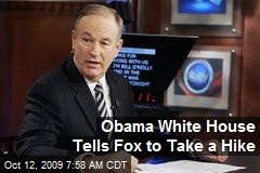 Obama White House Tells Fox to Take a Hike