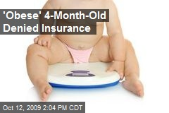'Obese' 4-Month-Old Denied Insurance