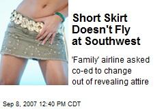 Short Skirt Doesn't Fly at Southwest