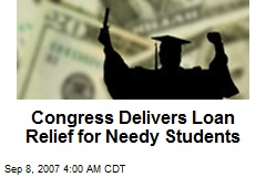 Congress Delivers Loan Relief for Needy Students