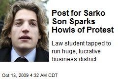 Post for Sarko Son Sparks Howls of Protest