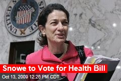 Snowe to Vote for Health Bill