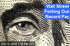 Wall Street Forking Out Record Pay