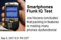 Smartphones Flunk IQ Test