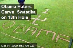 Obama Haters Carve Swastika on 18th Hole