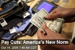 Pay Cuts: America's New Norm