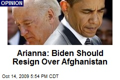 Arianna: Biden Should Resign Over Afghanistan