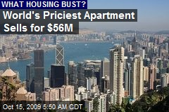 World's Priciest Apartment Sells for $56M