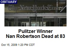 Pulitzer Winner Nan Robertson Dead at 83