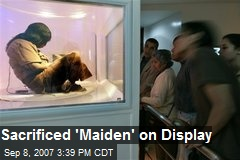 Sacrificed 'Maiden' on Display