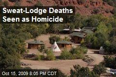 Sweat-Lodge Deaths Seen as Homicide