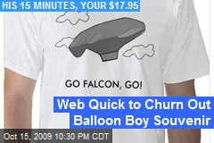 Web Quick to Churn Out Balloon Boy Souvenir